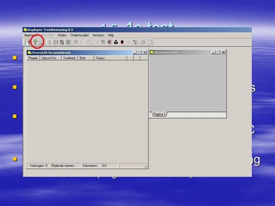 1.6 1e test Na opstarten van Windows koploper opstarten. Na het opstarten van koploper met de muis op het groene spiegel-ei klikken.