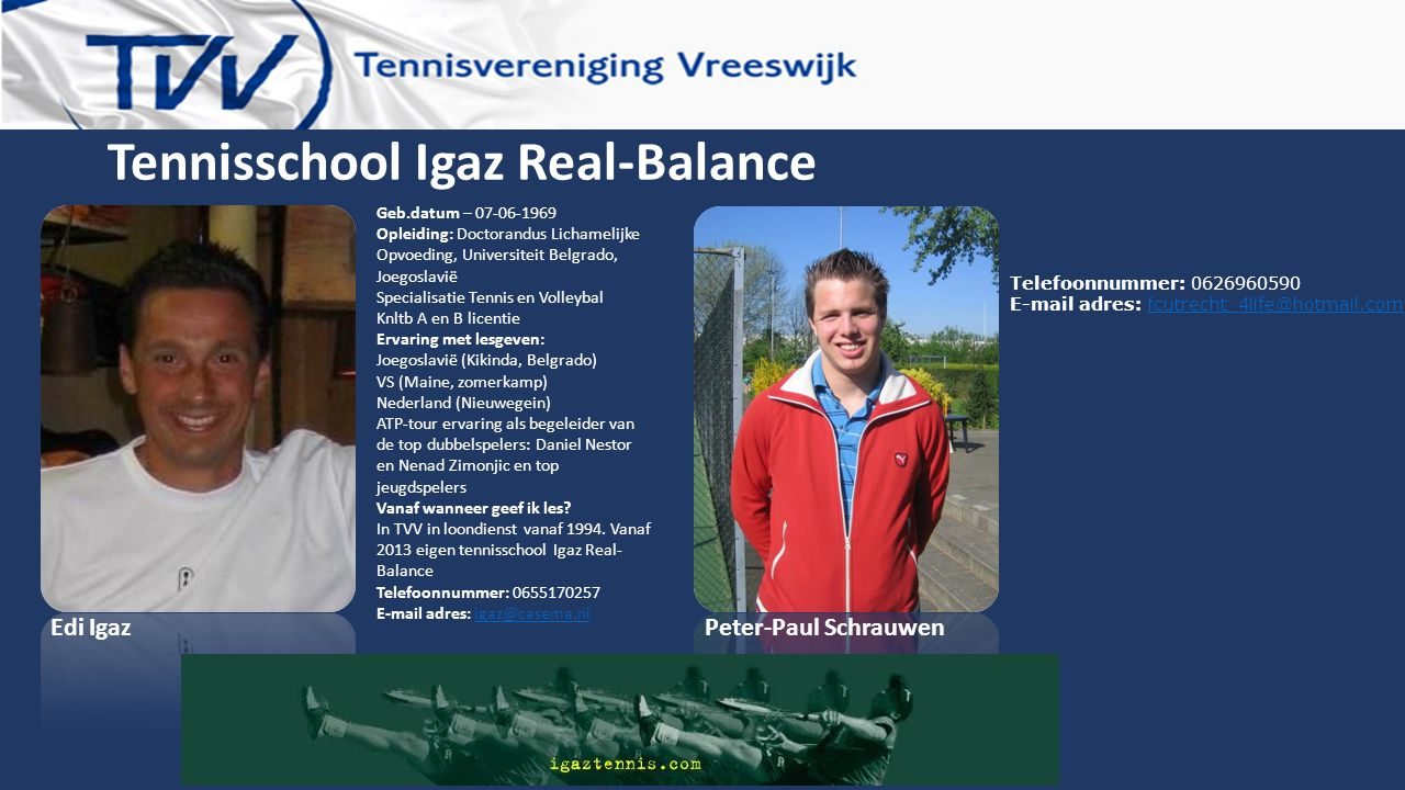 Tennisschool Igaz Real-Balance