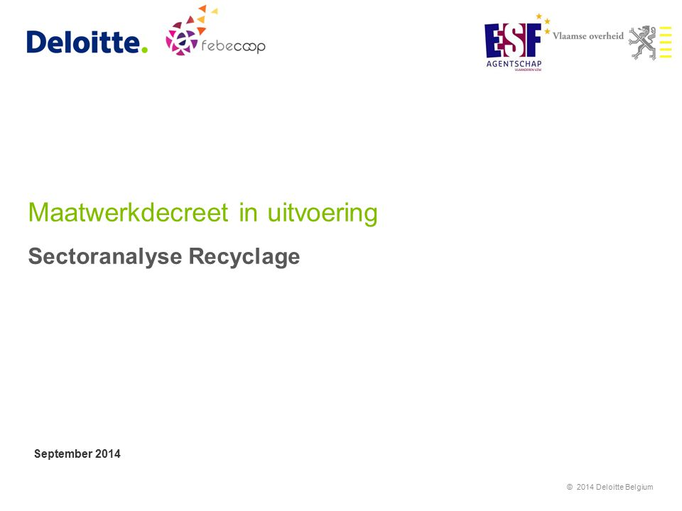 Maatwerkdecreet in uitvoering Sectoranalyse Recyclage