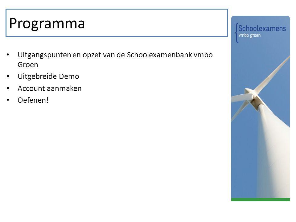 Programma Uitgangspunten en opzet van de Schoolexamenbank vmbo Groen