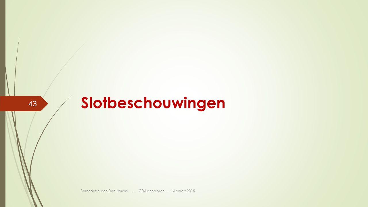Slotbeschouwingen Bernadette Van Den Heuvel - CD&V senioren - 10 maart 2015