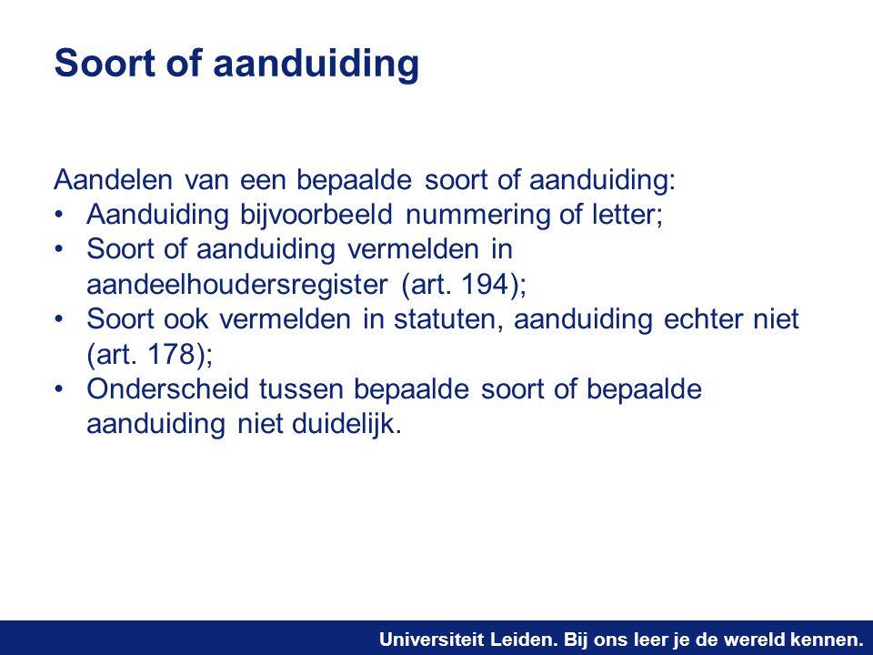 Soort of aanduiding Aandelen van een bepaalde soort of aanduiding: