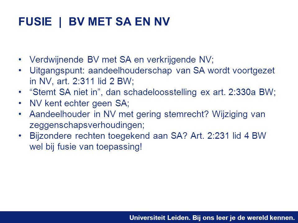 FUSIE | BV MET SA EN NV Verdwijnende BV met SA en verkrijgende NV;