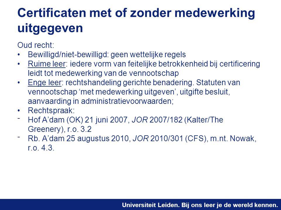 Certificaten met of zonder medewerking uitgegeven