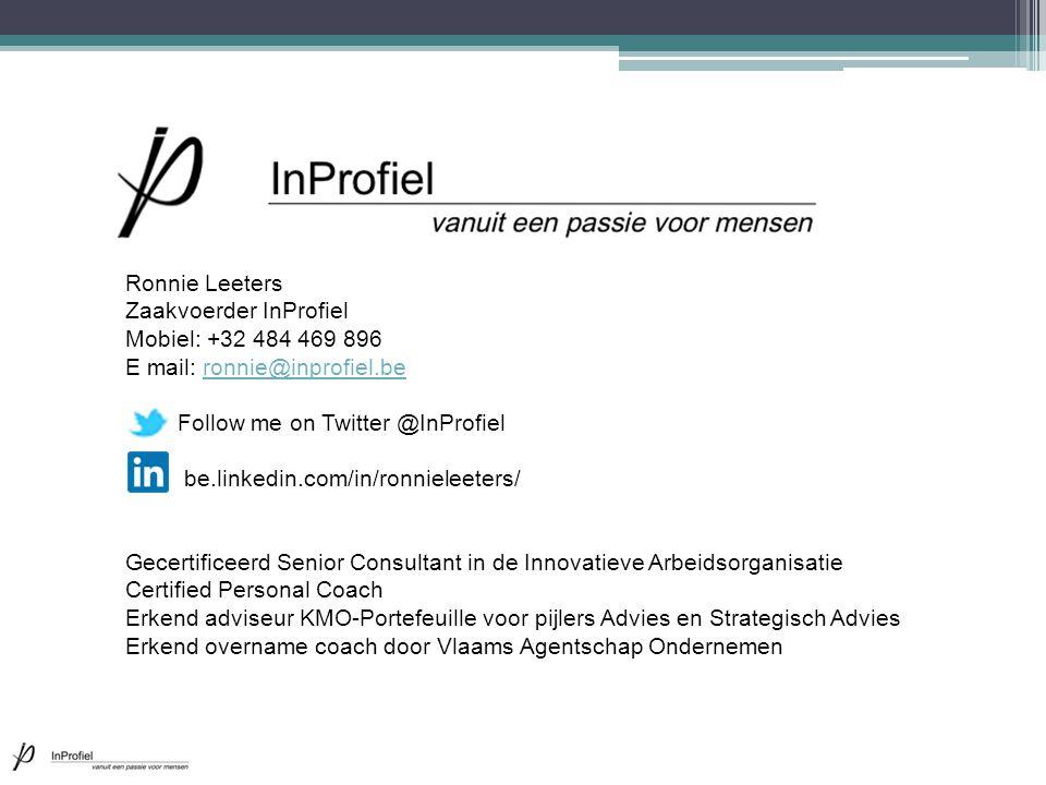 Ronnie Leeters Zaakvoerder InProfiel. Mobiel: +32 484 469 896. E mail: ronnie@inprofiel.be. Follow me on Twitter @InProfiel.