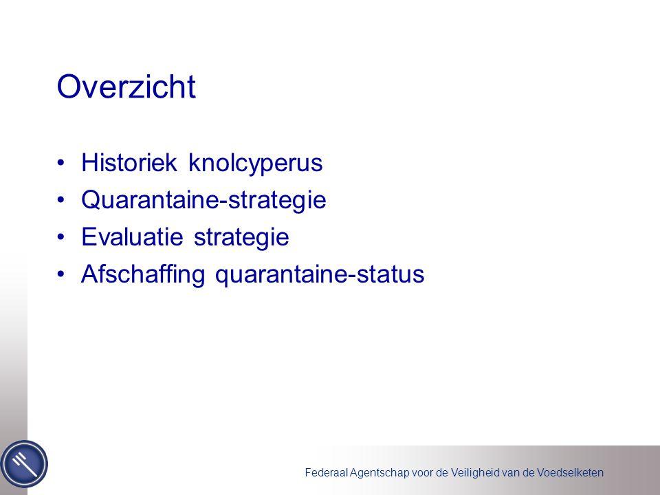 Overzicht Historiek knolcyperus Quarantaine-strategie