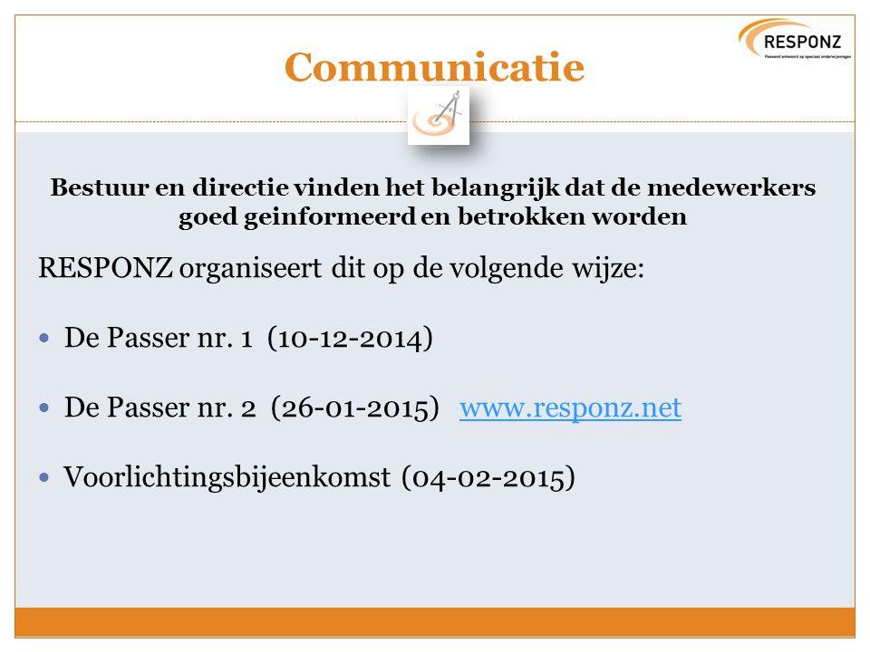 Communicatie RESPONZ organiseert dit op de volgende wijze: