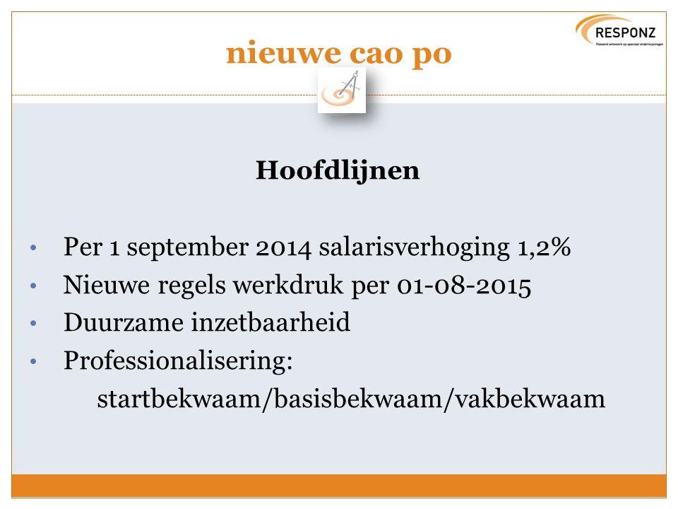 nieuwe cao po Hoofdlijnen Per 1 september 2014 salarisverhoging 1,2%