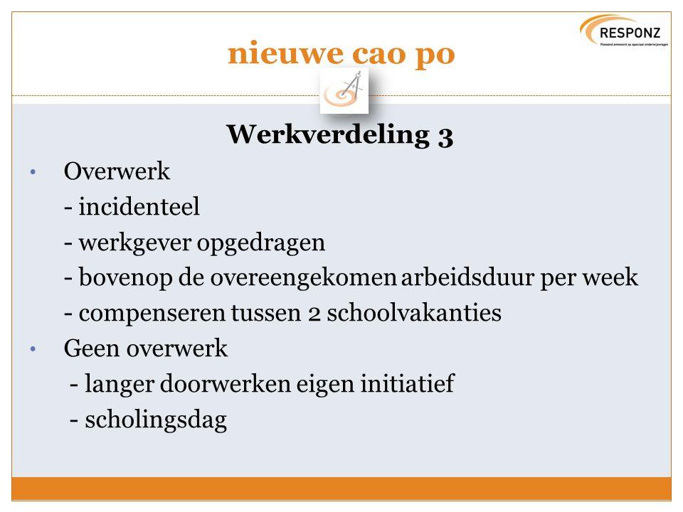 nieuwe cao po Werkverdeling 3 Overwerk - incidenteel