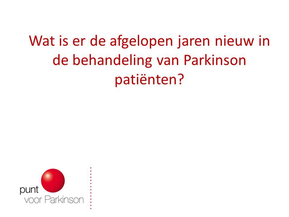 Wat is er de afgelopen jaren nieuw in de behandeling van Parkinson patiënten