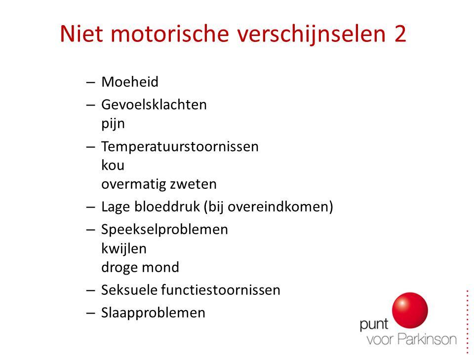 Niet motorische verschijnselen 2