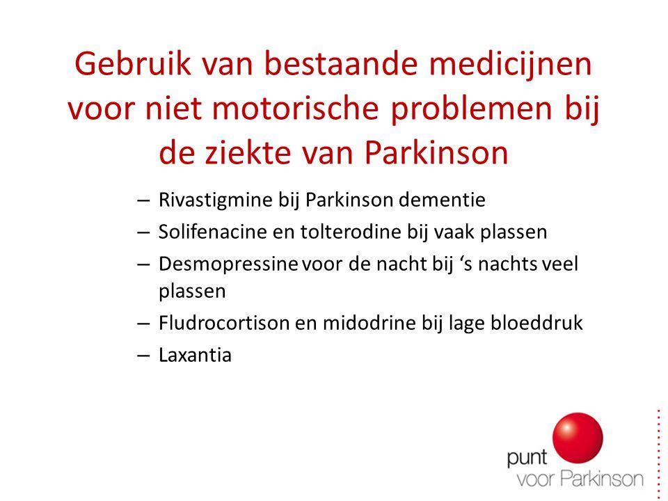 Gebruik van bestaande medicijnen voor niet motorische problemen bij de ziekte van Parkinson