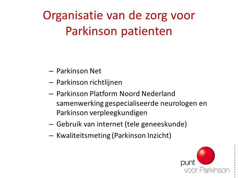Organisatie van de zorg voor Parkinson patienten