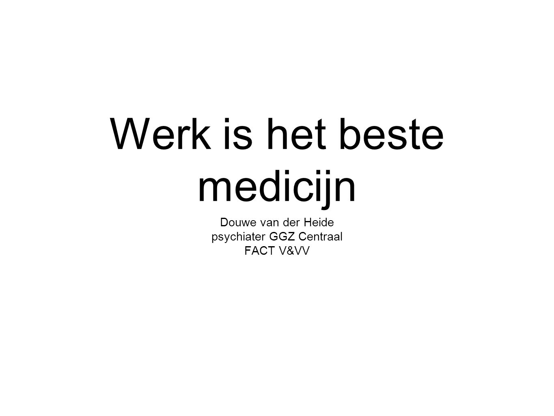 Werk is het beste medicijn