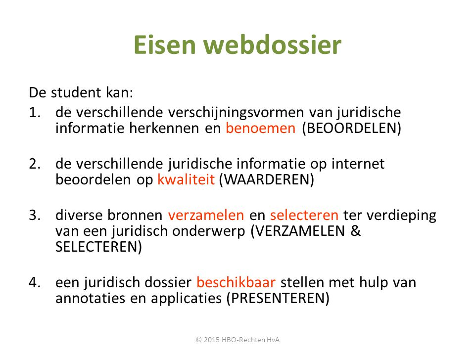 Eisen webdossier De student kan: