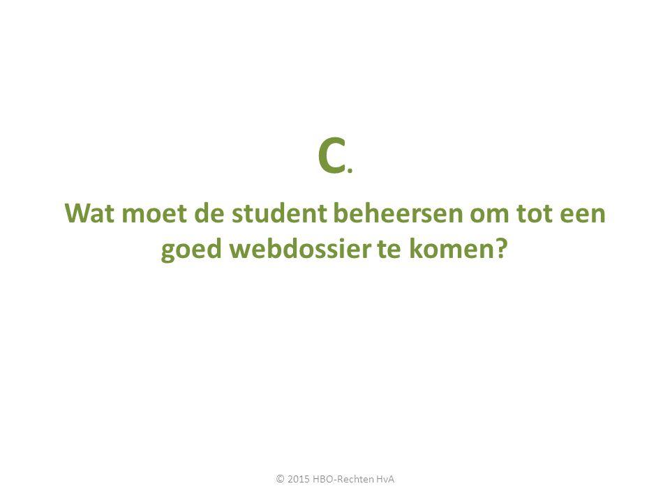 Wat moet de student beheersen om tot een goed webdossier te komen