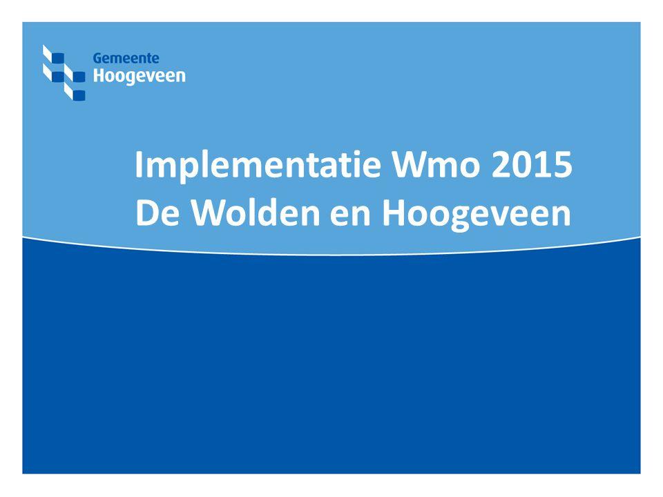 Implementatie Wmo 2015 De Wolden en Hoogeveen