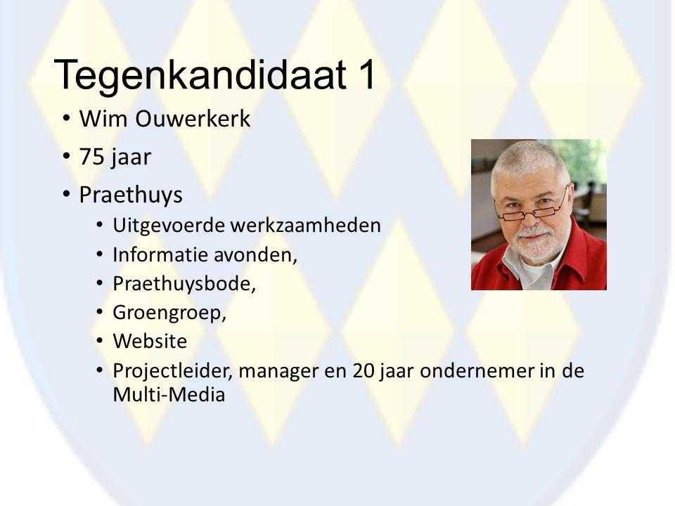 Tegenkandidaat 1 Wim Ouwerkerk 75 jaar Praethuys