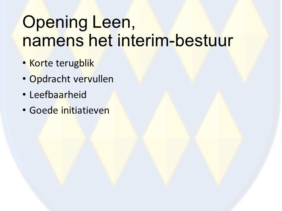 Opening Leen, namens het interim-bestuur