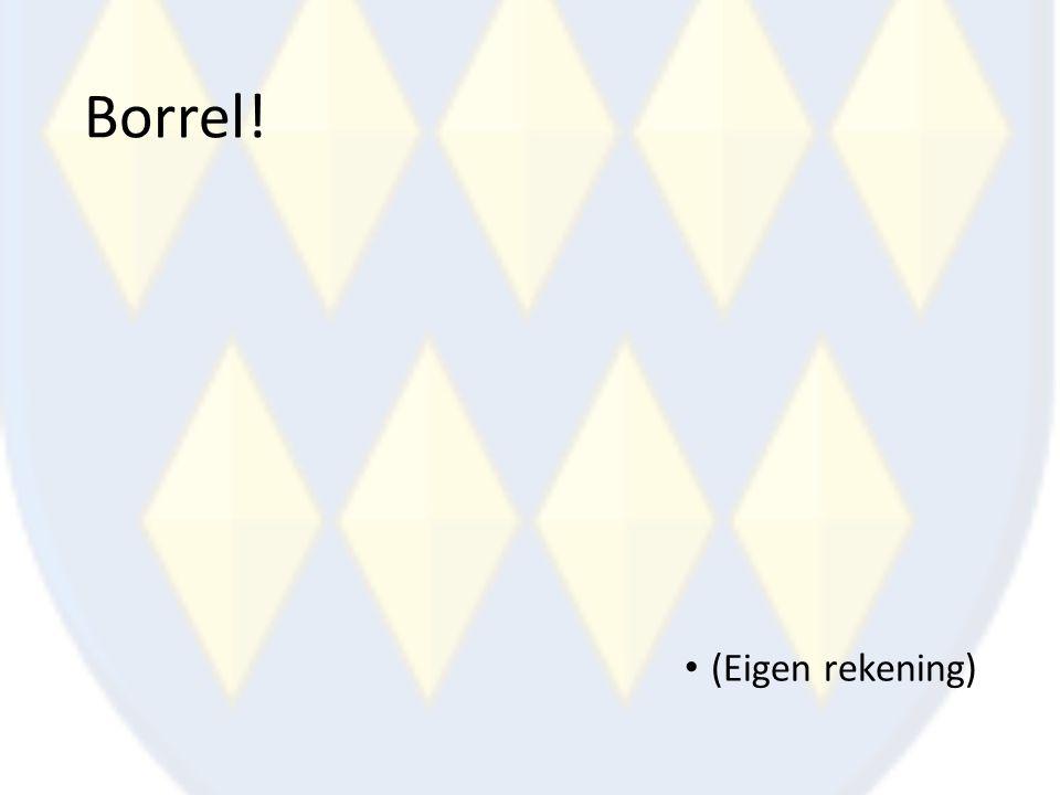 Borrel! (Eigen rekening)