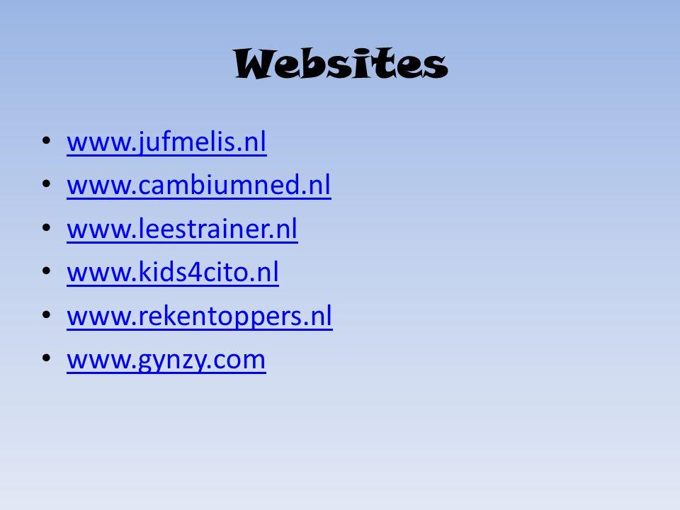 Websites www.jufmelis.nl www.cambiumned.nl www.leestrainer.nl