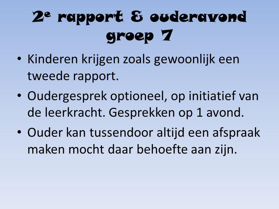 2e rapport & ouderavond groep 7
