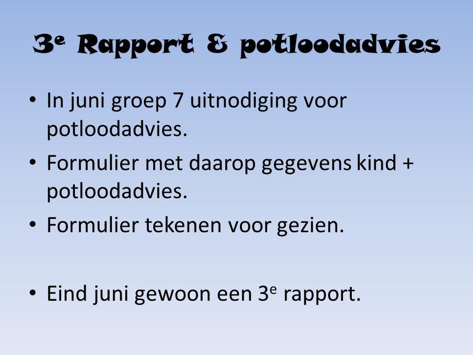 3e Rapport & potloodadvies