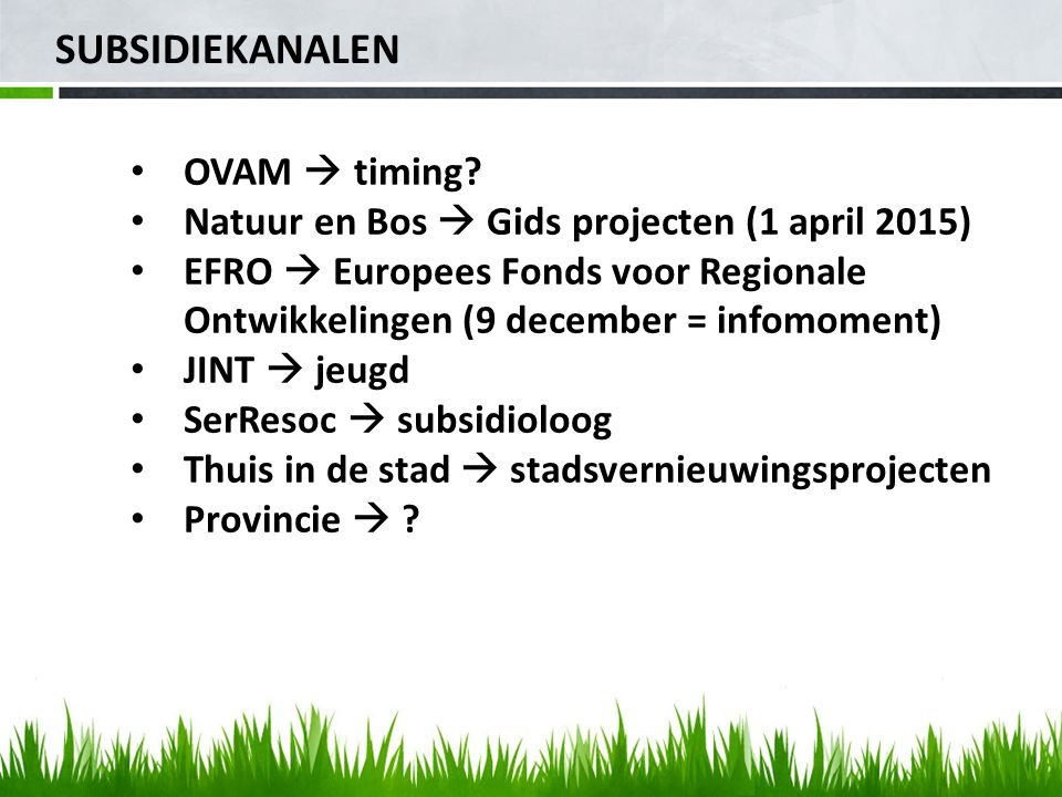 SUBSIDIEKANALEN OVAM  timing