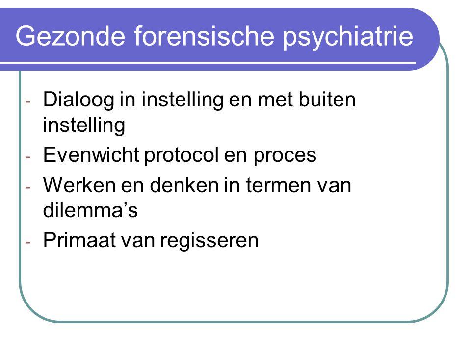 Gezonde forensische psychiatrie