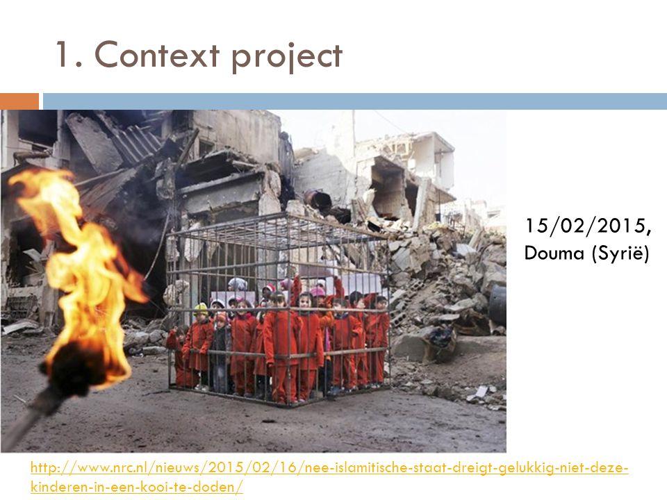 1. Context project 15/02/2015, Douma (Syrië)