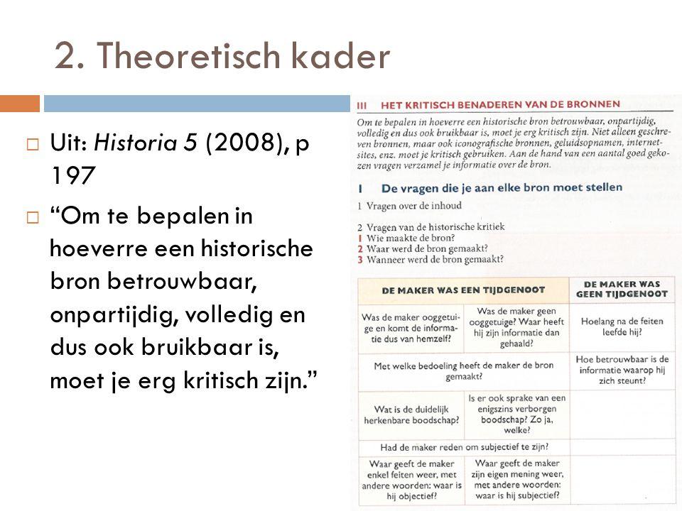 2. Theoretisch kader Uit: Historia 5 (2008), p 197