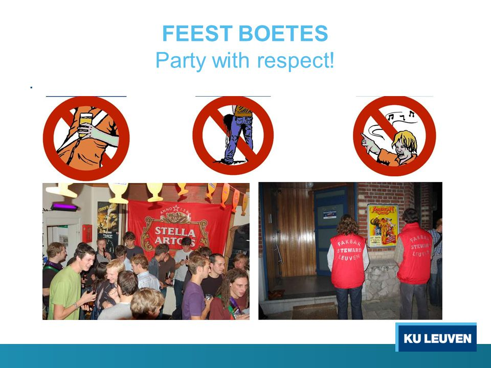 FEEST BOETES Party with respect!
