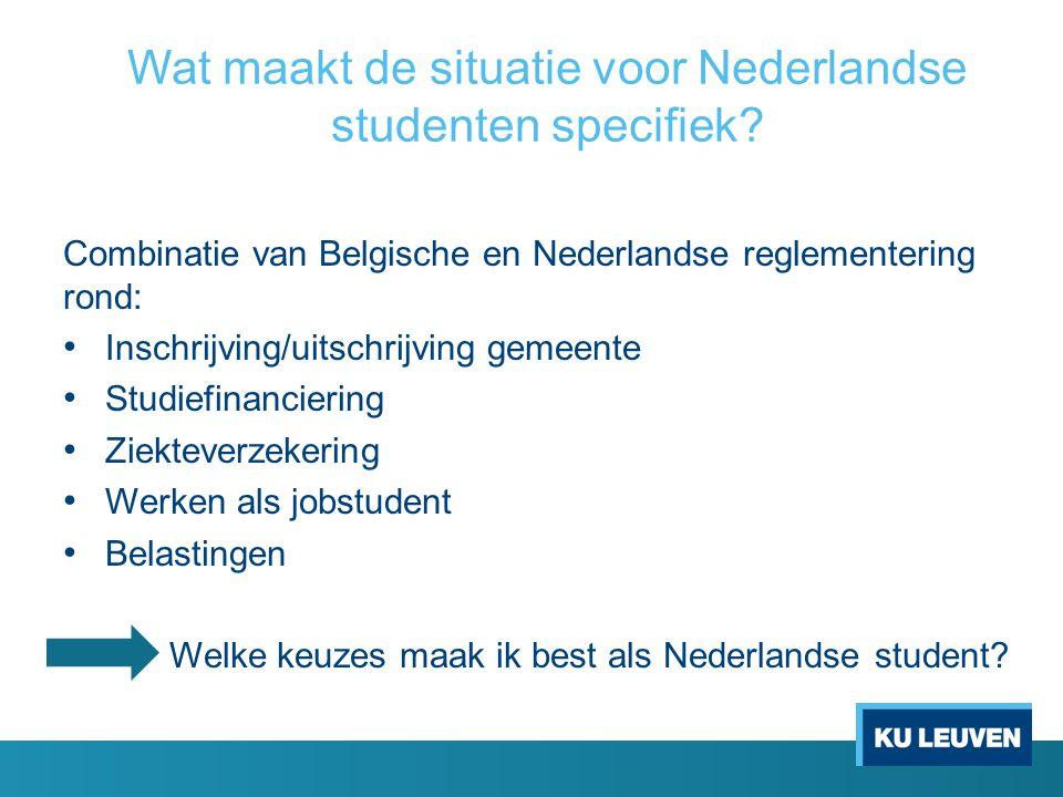 Wat maakt de situatie voor Nederlandse studenten specifiek