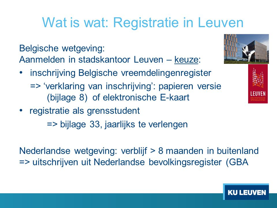 Wat is wat: Registratie in Leuven