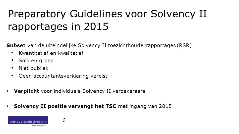 Preparatory Guidelines voor Solvency II rapportages in 2015
