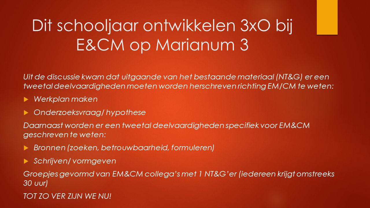 Dit schooljaar ontwikkelen 3xO bij E&CM op Marianum 3
