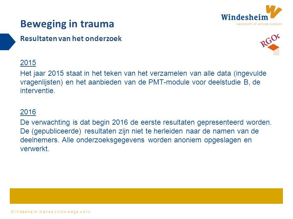 Beweging in trauma Resultaten van het onderzoek 2015