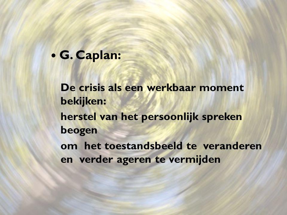 G. Caplan: De crisis als een werkbaar moment bekijken: