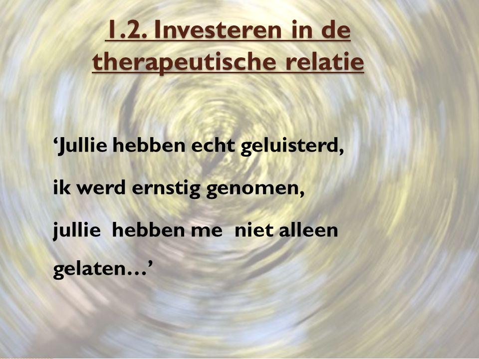 1.2. Investeren in de therapeutische relatie