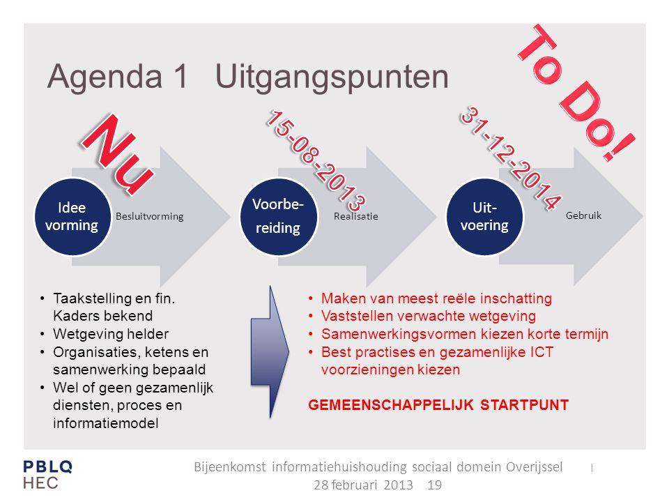 Agenda 1 Uitgangspunten