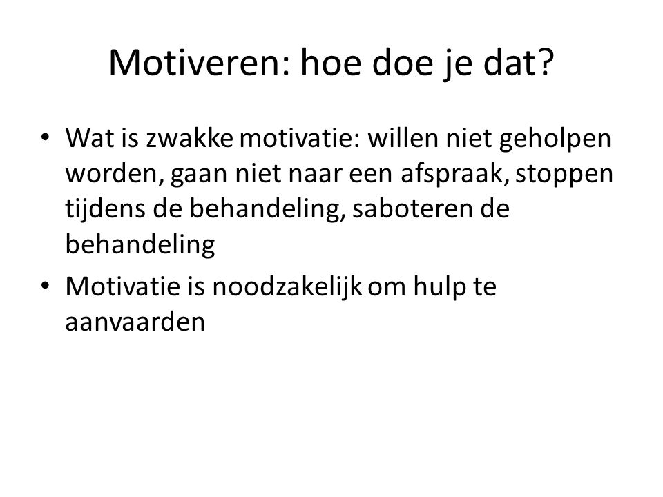 Motiveren: hoe doe je dat