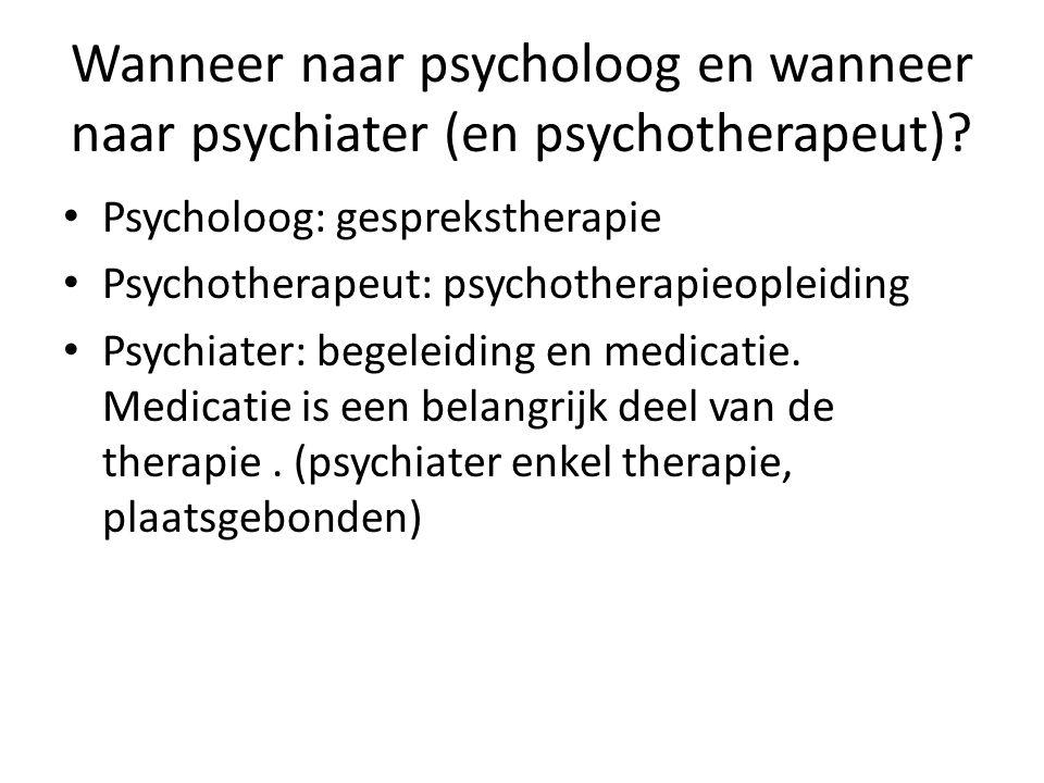 Wanneer naar psycholoog en wanneer naar psychiater (en psychotherapeut)