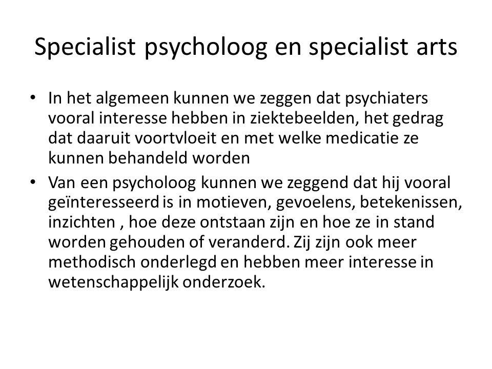 Specialist psycholoog en specialist arts