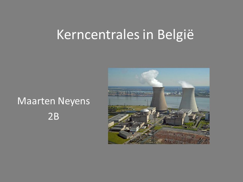 Kerncentrales in België