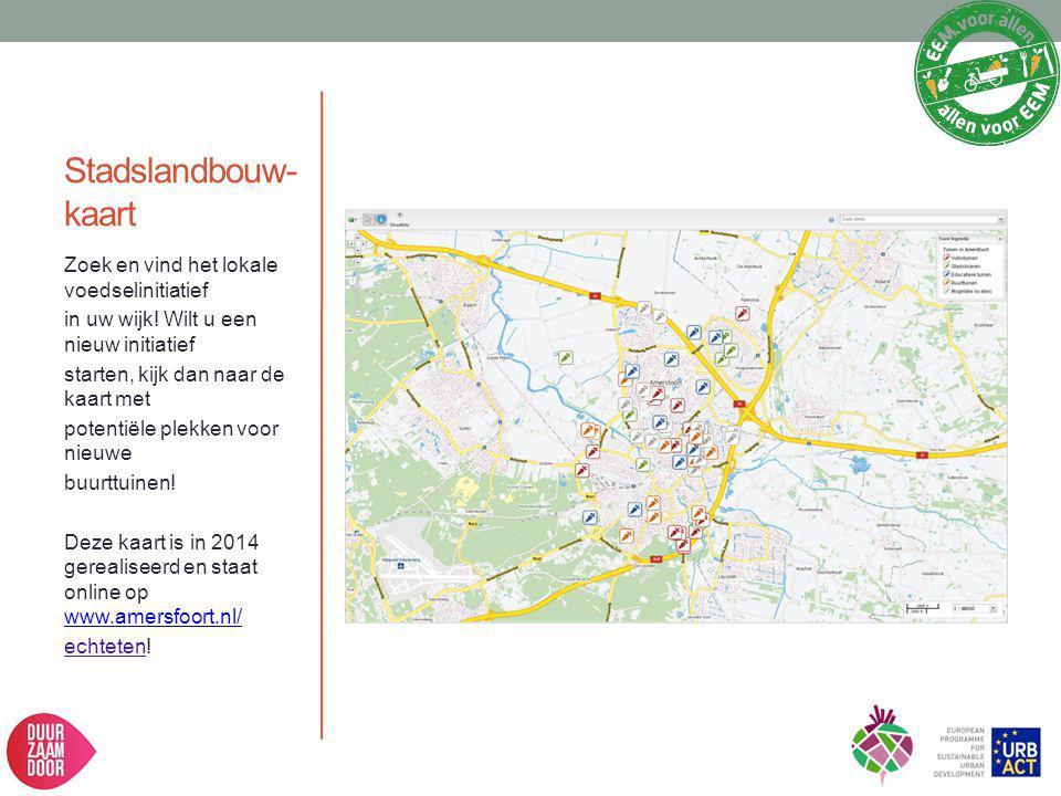 Stadslandbouw-kaart Zoek en vind het lokale voedselinitiatief