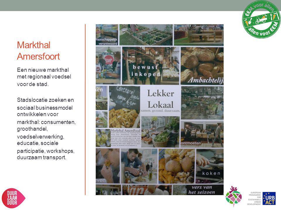 Markthal Amersfoort Een nieuwe markthal met regionaal voedsel