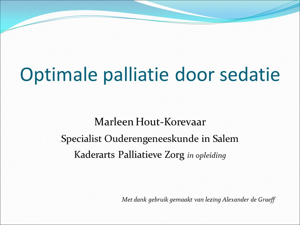Optimale palliatie door sedatie