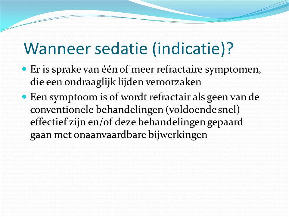 Wanneer sedatie (indicatie)