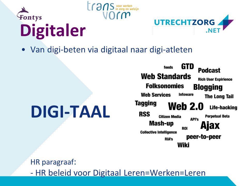 Digitaler Van digi-beten via digitaal naar digi-atleten DIGI-TAAL