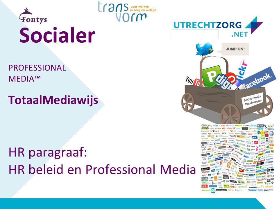 Socialer HR paragraaf: HR beleid en Professional Media TotaalMediawijs